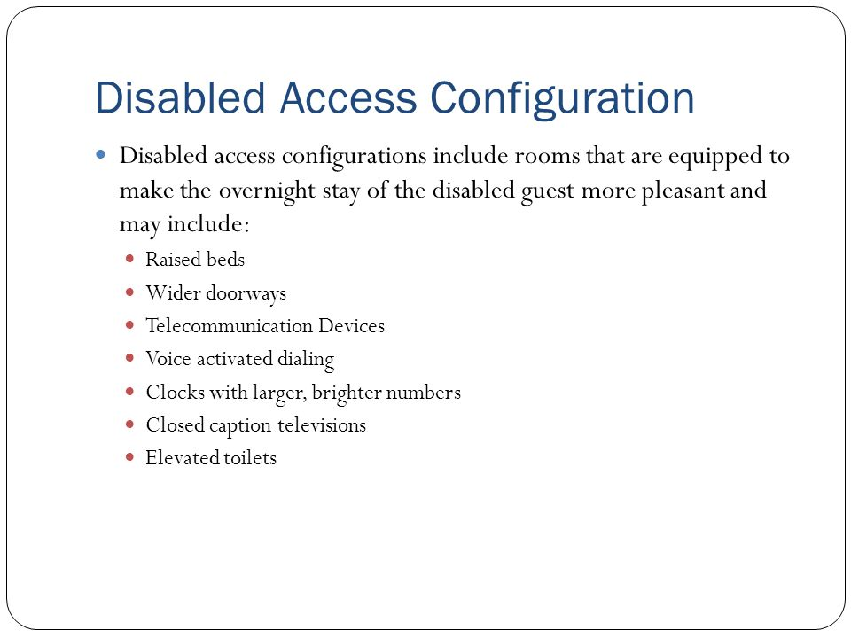 Disabled Access Configuration
