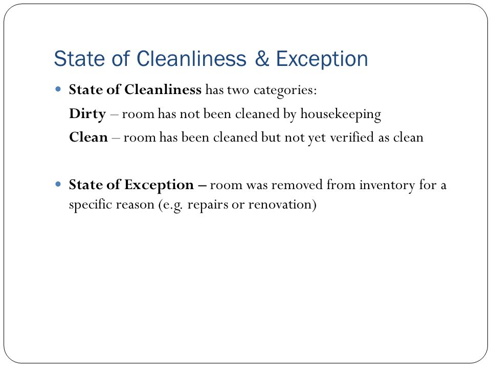 State of Cleanliness & Exception