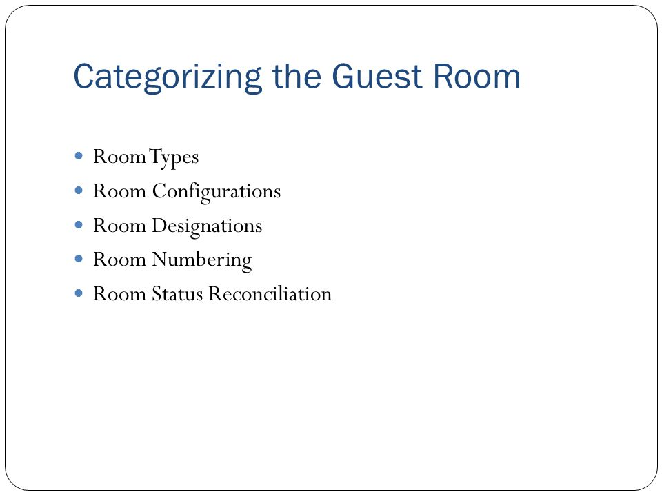 Categorizing the Guest Room