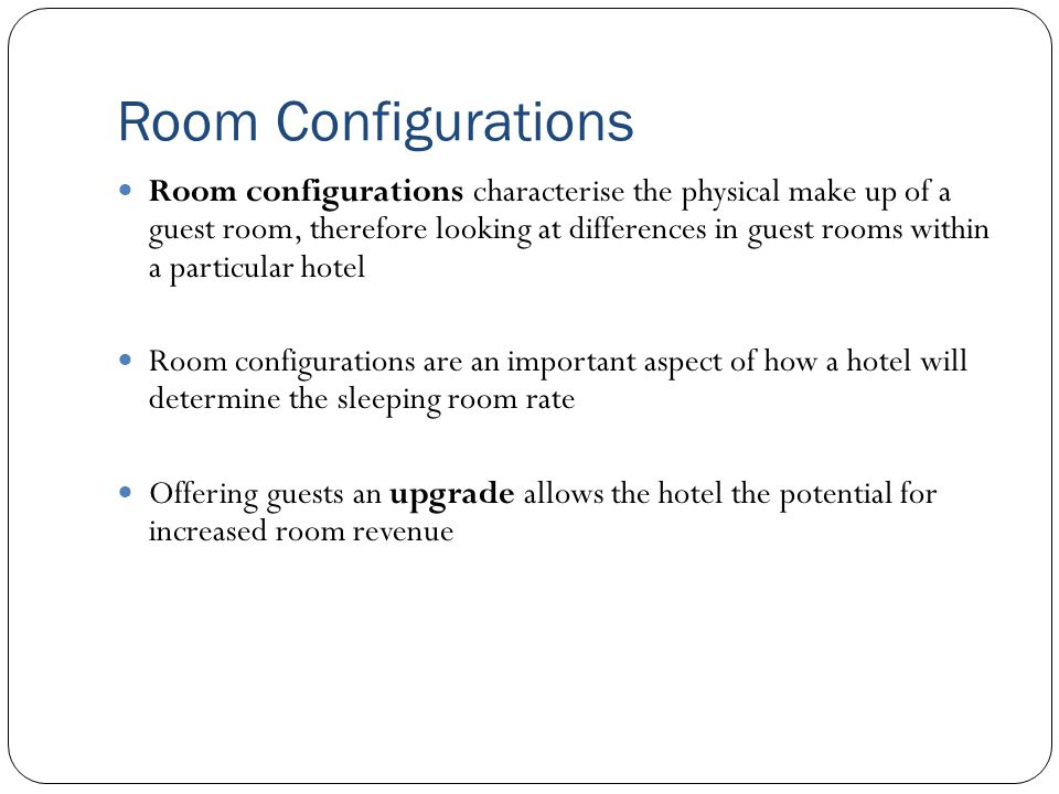 Room Configurations