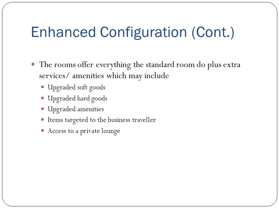 Enhanced Configuration (Cont.)