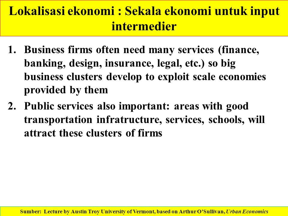 Lokalisasi ekonomi : Sekala ekonomi untuk input intermedier