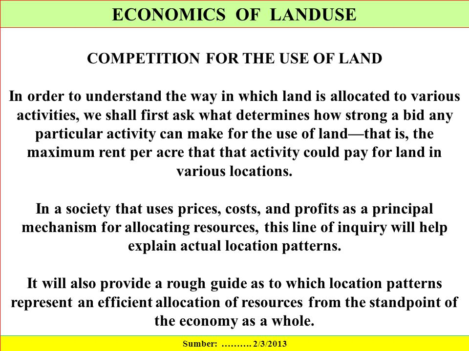 COMPETITION FOR THE USE OF LAND