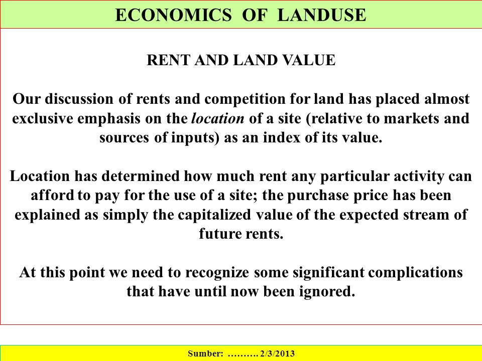 ECONOMICS OF LANDUSE RENT AND LAND VALUE