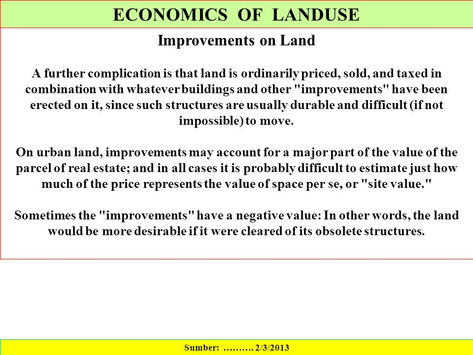 ECONOMICS OF LANDUSE Improvements on Land