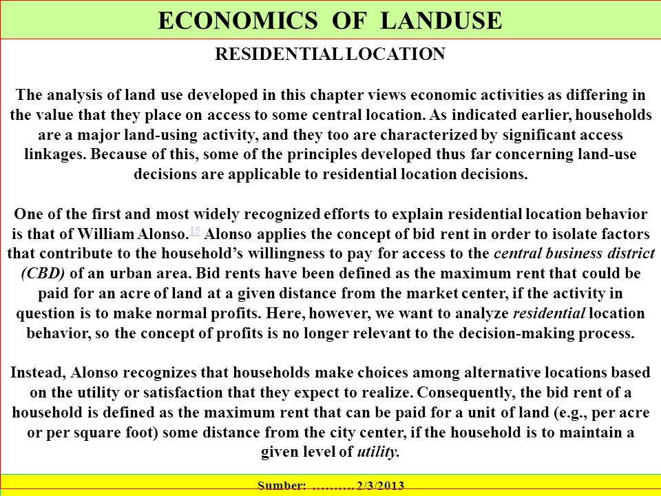 ECONOMICS OF LANDUSE RESIDENTIAL LOCATION