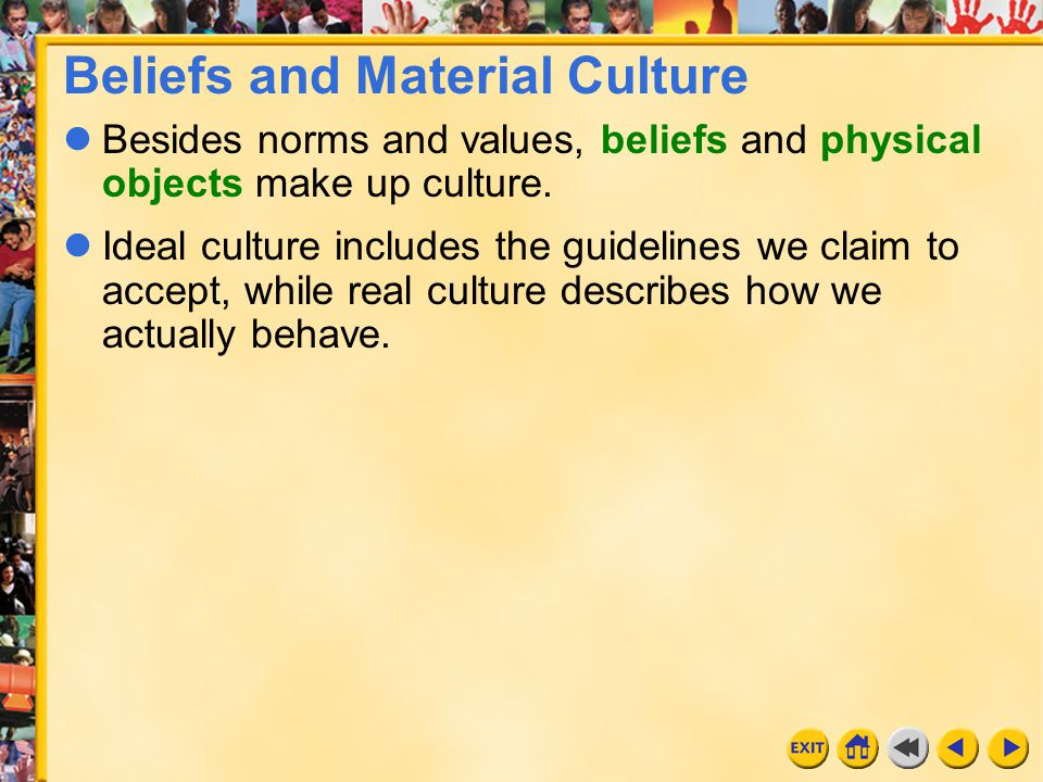 Beliefs and Material Culture