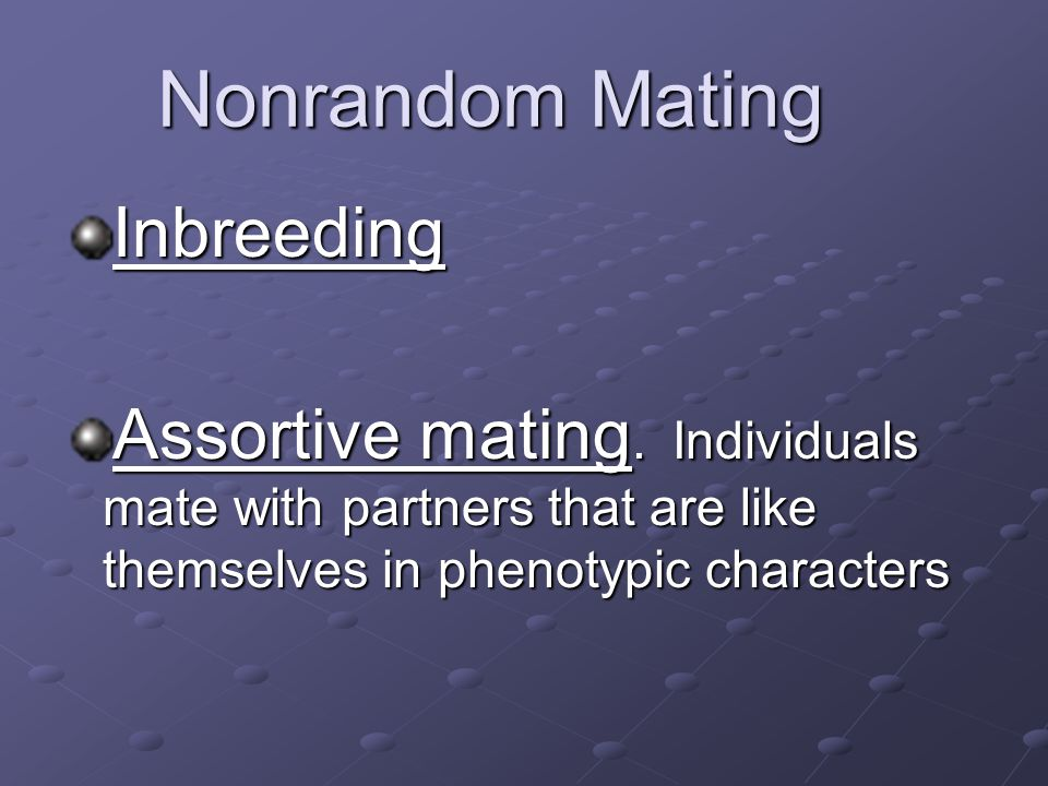 Nonrandom Mating Inbreeding