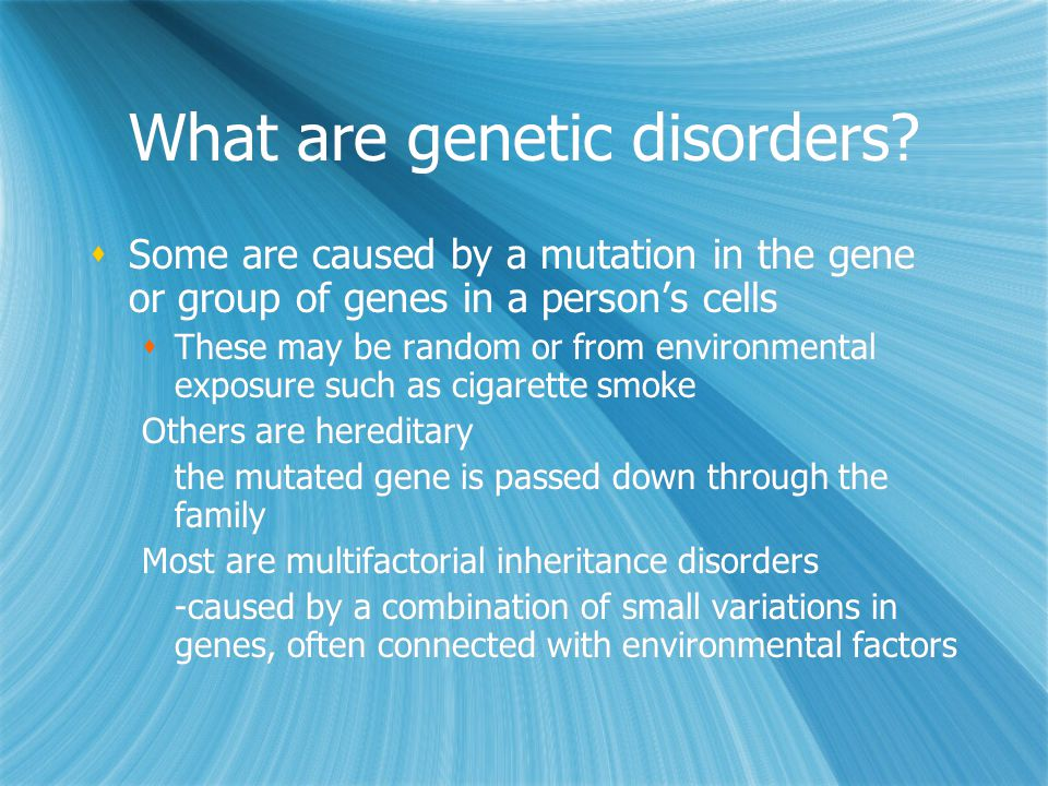 What are genetic disorders