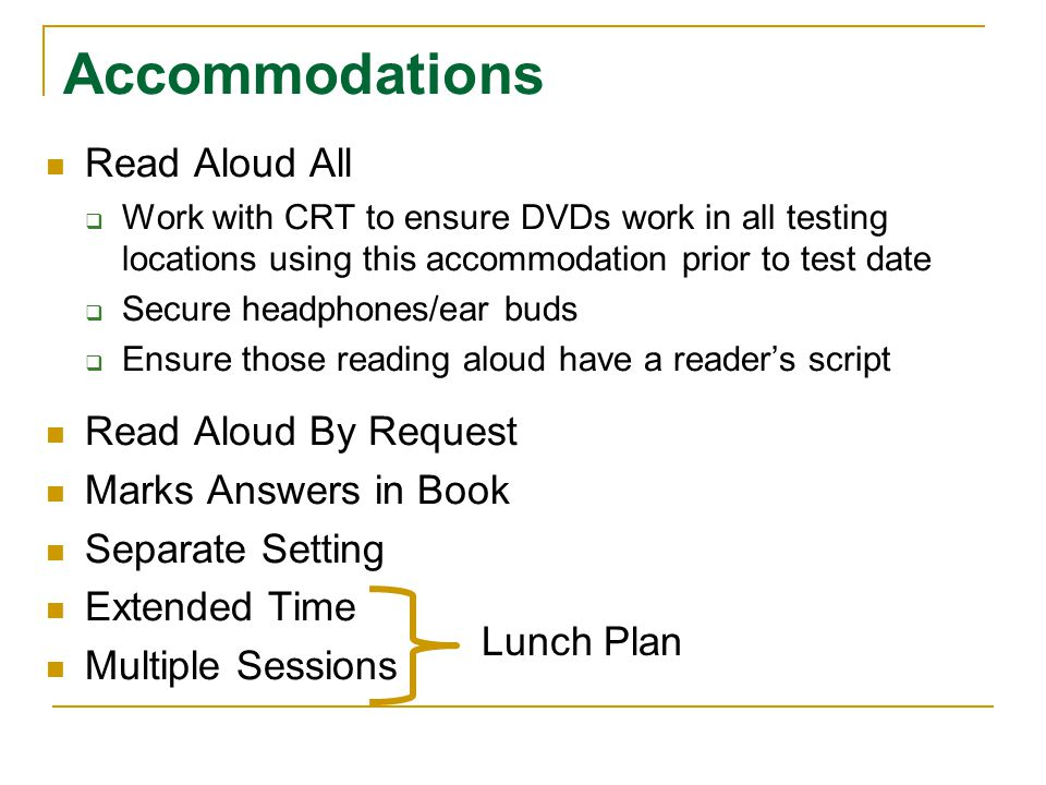 Accommodations Read Aloud All Read Aloud By Request