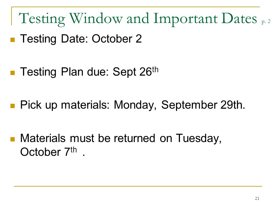 Testing Window and Important Dates p. 2