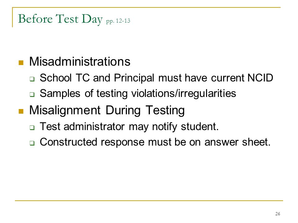 Before Test Day pp. 12-13 Misadministrations
