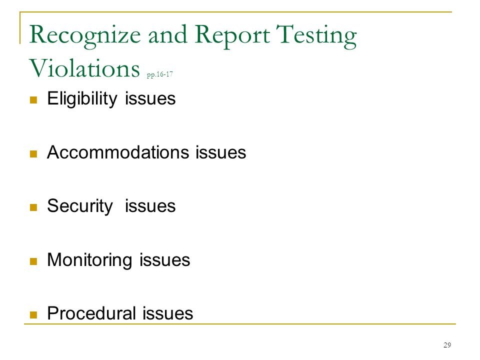 Recognize and Report Testing Violations pp.16-17