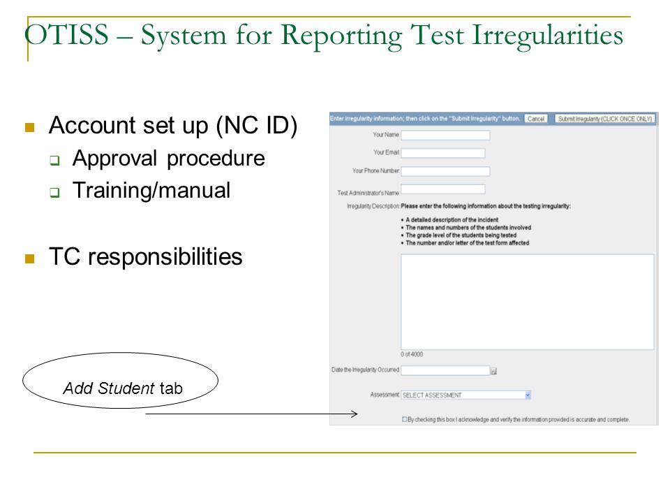 OTISS – System for Reporting Test Irregularities