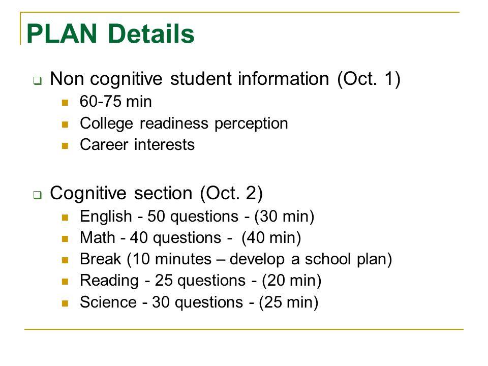 PLAN Details Non cognitive student information (Oct. 1)