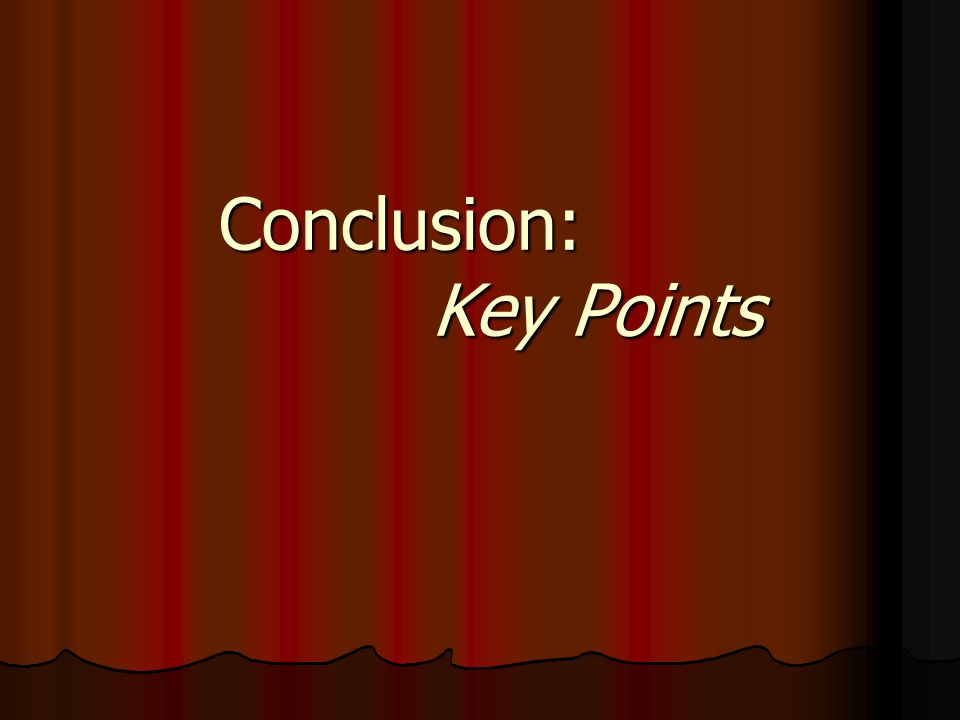 Conclusion: Key Points
