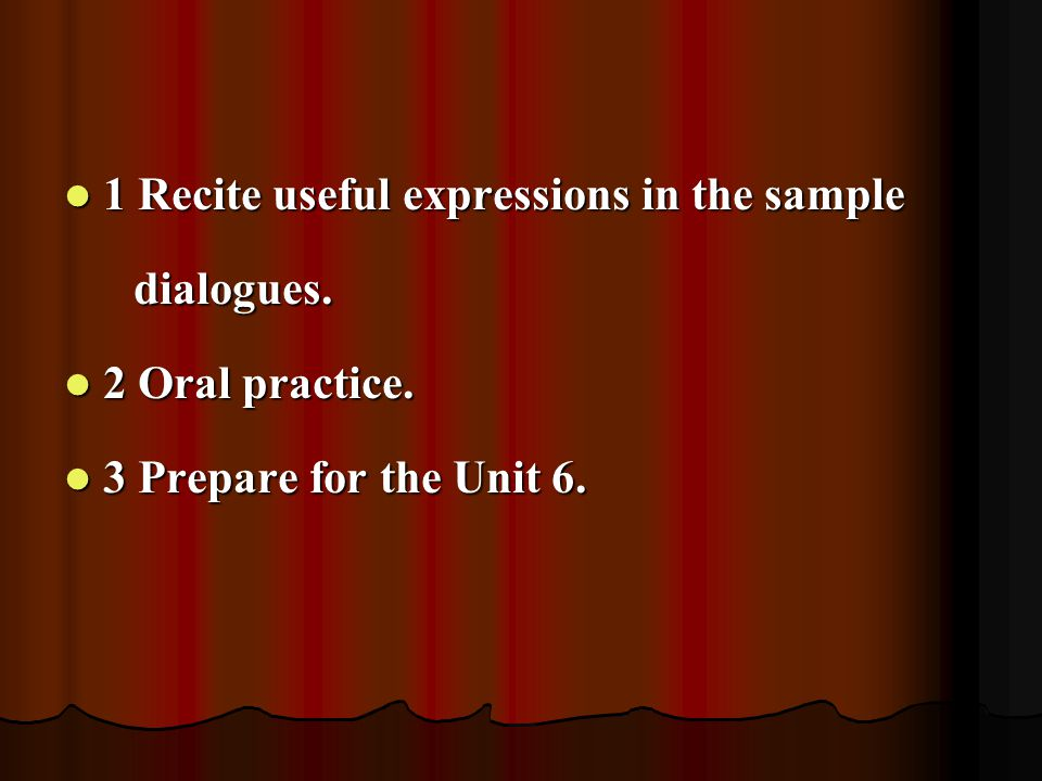 1 Recite useful expressions in the sample