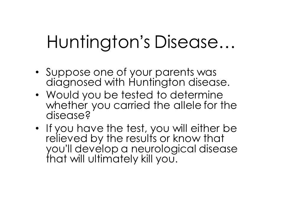 Huntington's Disease…