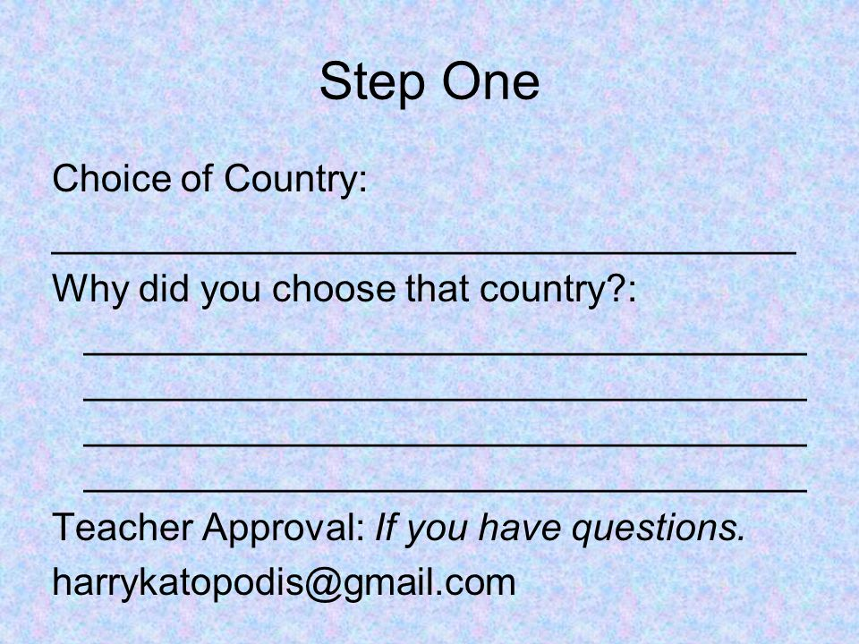 Step One Choice of Country: ___________________________________