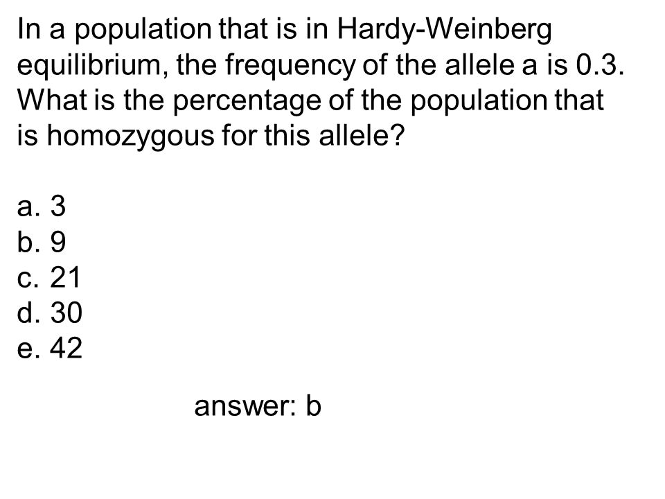 In a population that is in Hardy-Weinberg