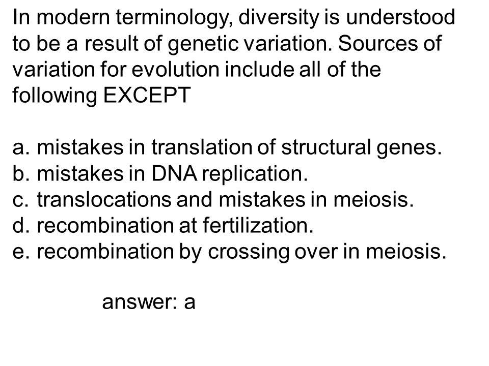 In modern terminology, diversity is understood