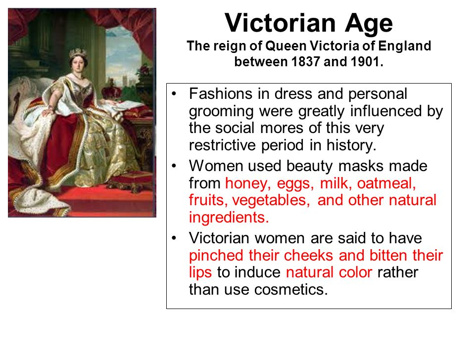 Victorian Age The reign of Queen Victoria of England between 1837 and 1901.