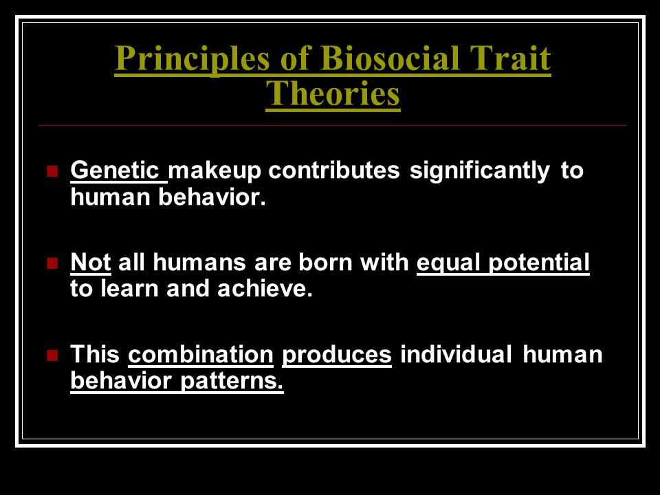 Principles of Biosocial Trait Theories