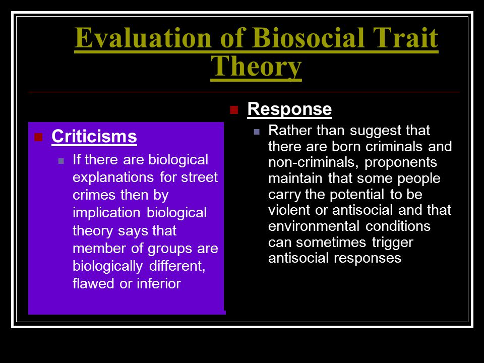 Evaluation of Biosocial Trait Theory