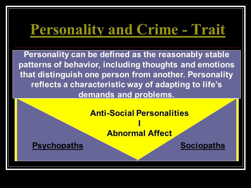 Personality and Crime - Trait
