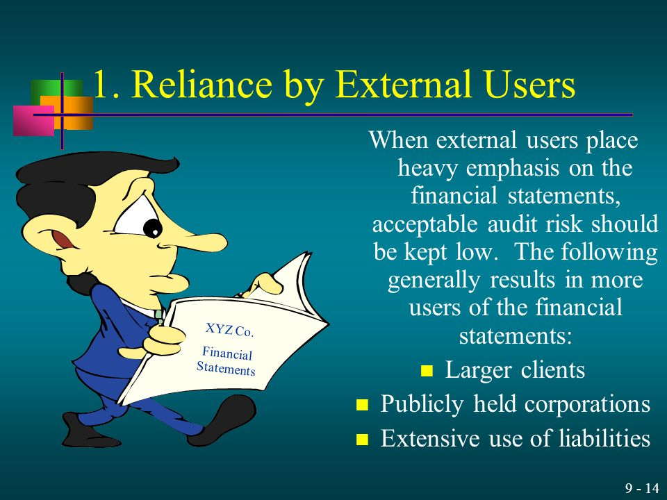 1. Reliance by External Users