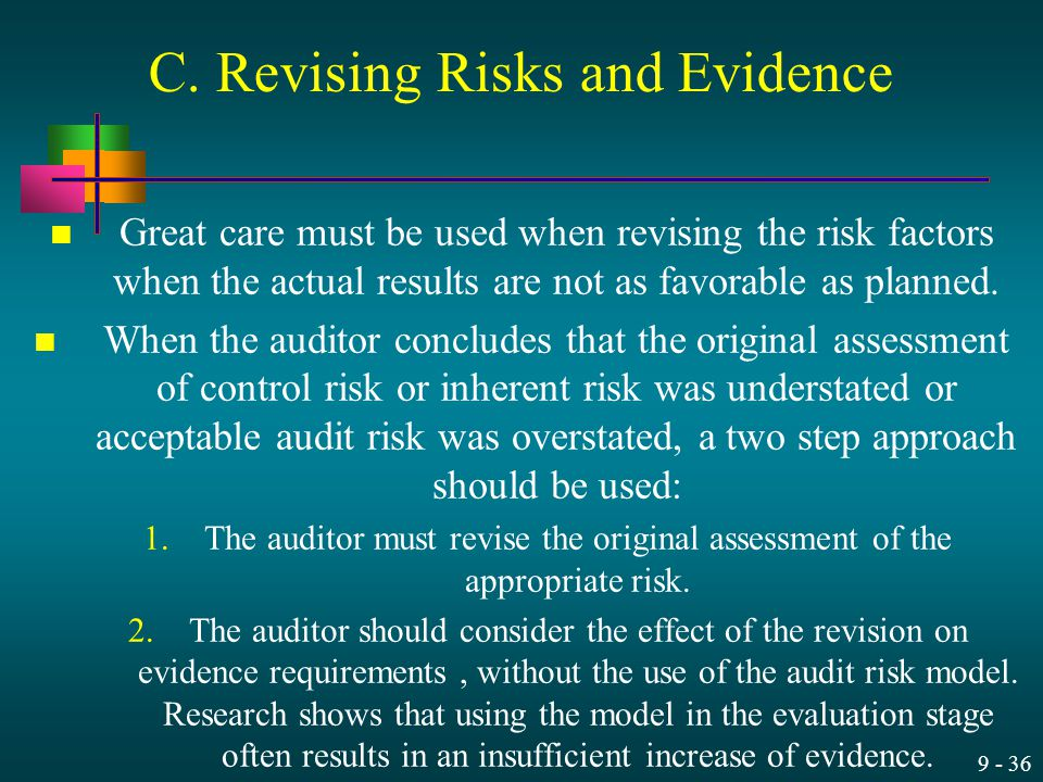 C. Revising Risks and Evidence