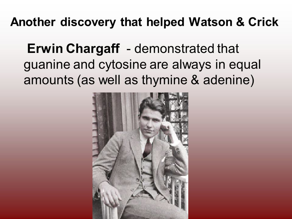 Another discovery that helped Watson & Crick