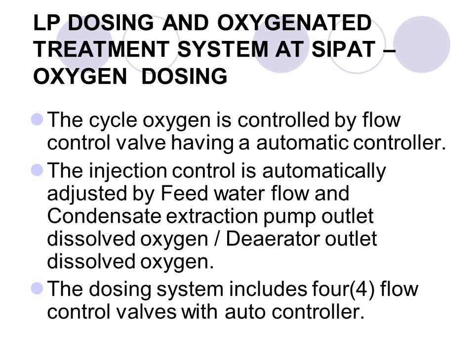 LP DOSING AND OXYGENATED TREATMENT SYSTEM AT SIPAT – OXYGEN DOSING