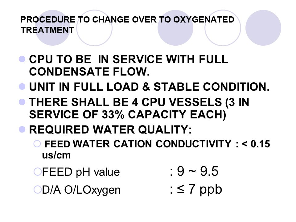 PROCEDURE TO CHANGE OVER TO OXYGENATED TREATMENT