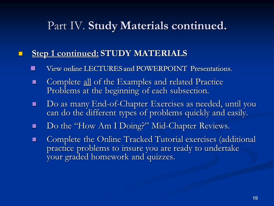 Part IV. Study Materials continued.