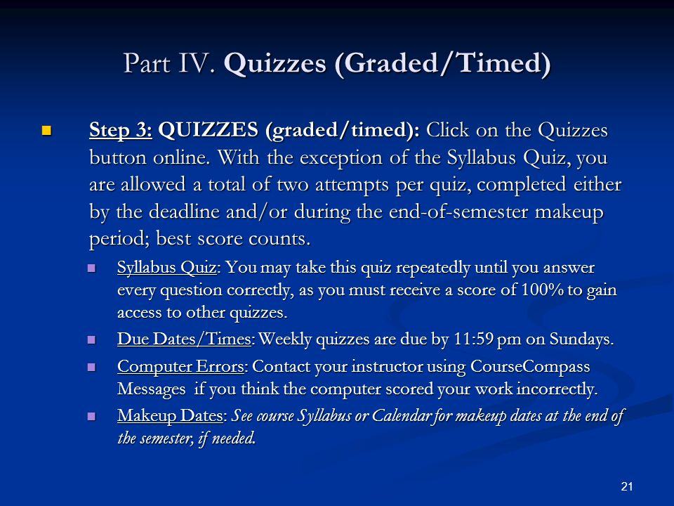 Part IV. Quizzes (Graded/Timed)