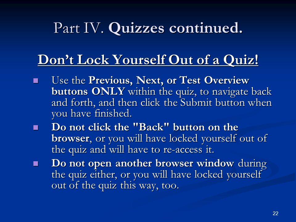 Part IV. Quizzes continued.