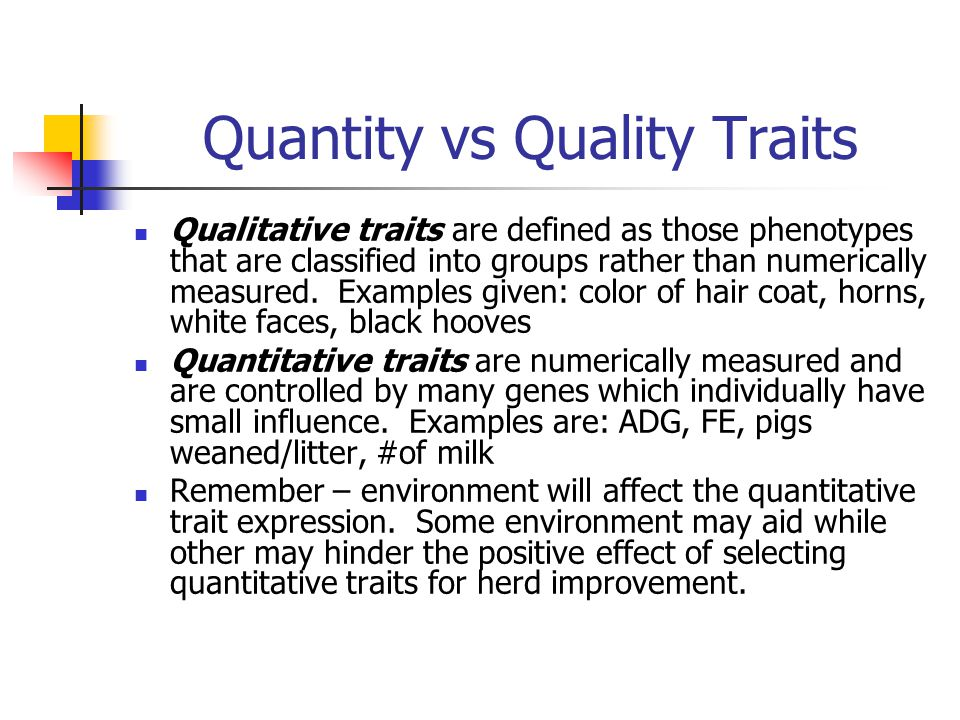 Quantity vs Quality Traits