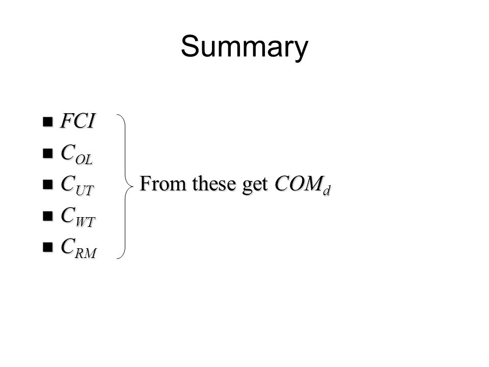 Summary FCI COL CUT From these get COMd CWT CRM