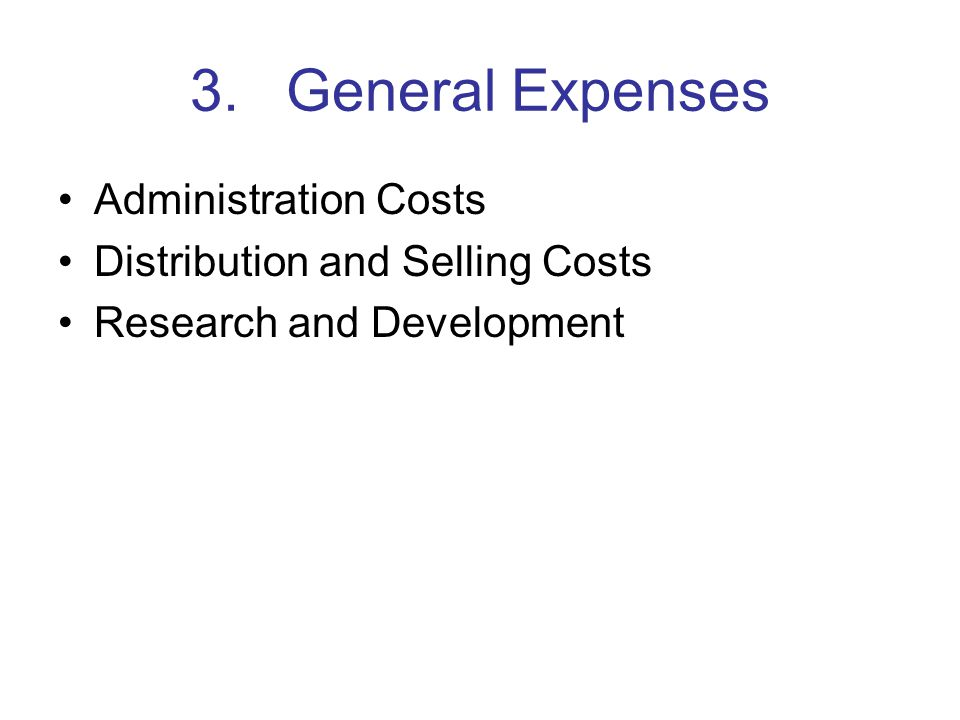 3. General Expenses Administration Costs
