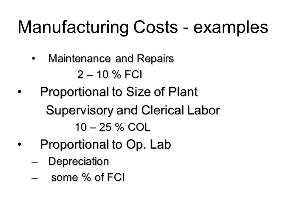 Manufacturing Costs - examples