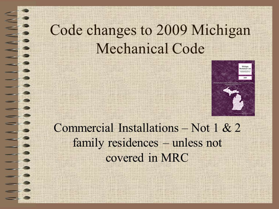 Code changes to 2009 Michigan Mechanical Code
