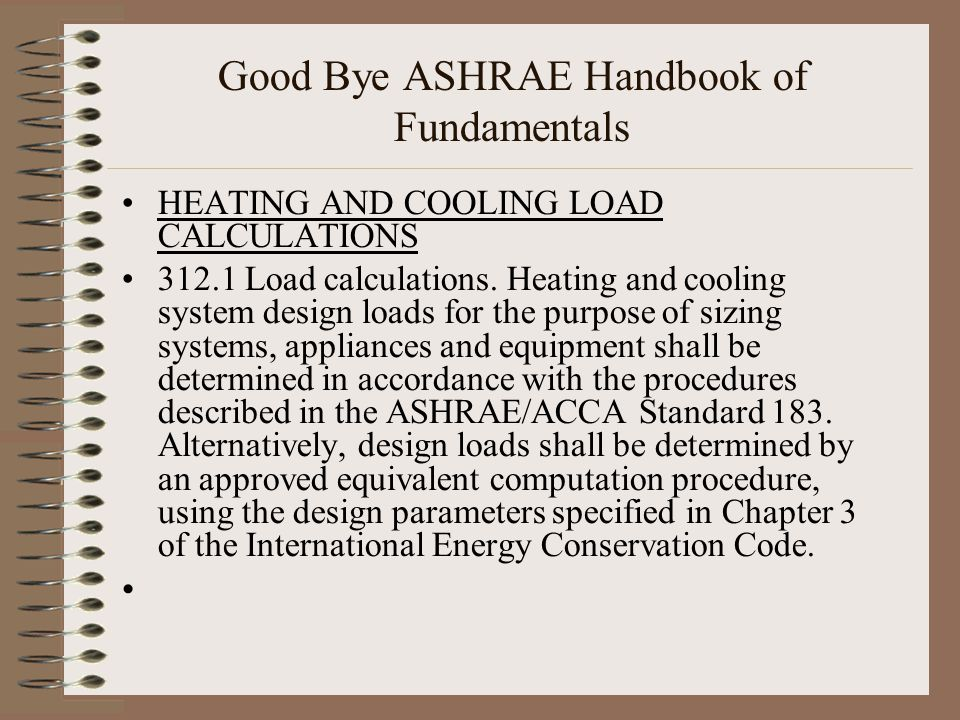 Good Bye ASHRAE Handbook of Fundamentals