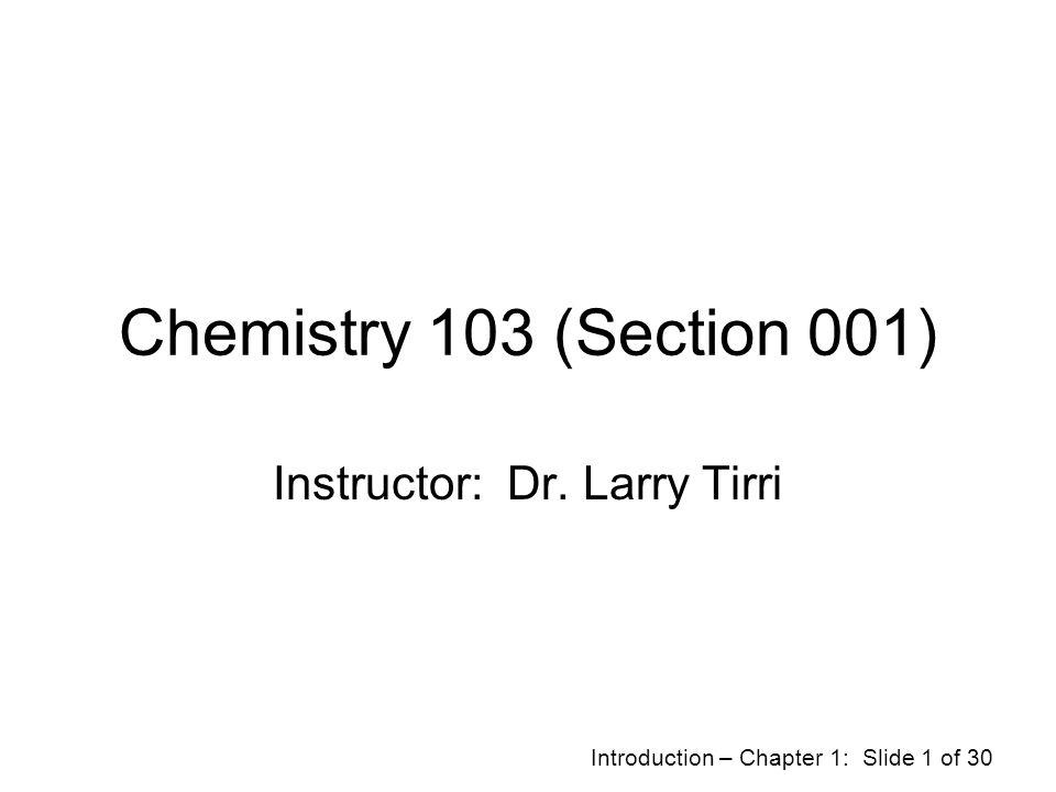 Instructor: Dr. Larry Tirri