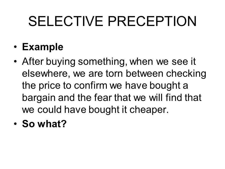 SELECTIVE PRECEPTION Example