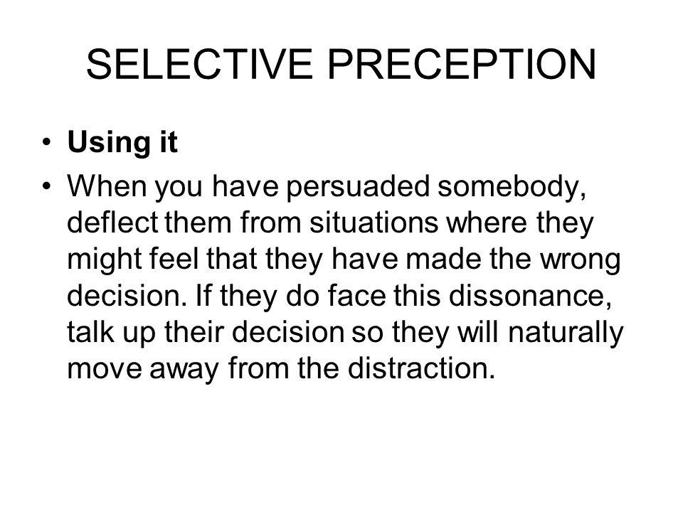 SELECTIVE PRECEPTION Using it
