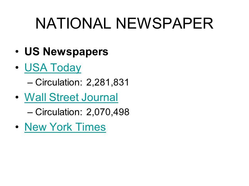 NATIONAL NEWSPAPER US Newspapers USA Today Wall Street Journal