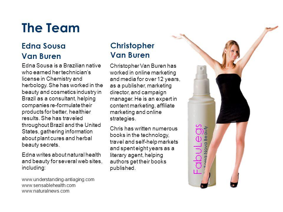 The Team Edna Sousa Van Buren Christopher Van Buren