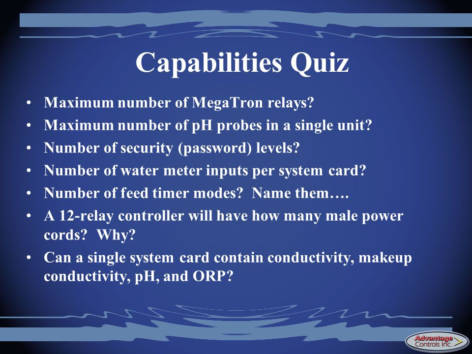 Capabilities Quiz Maximum number of MegaTron relays