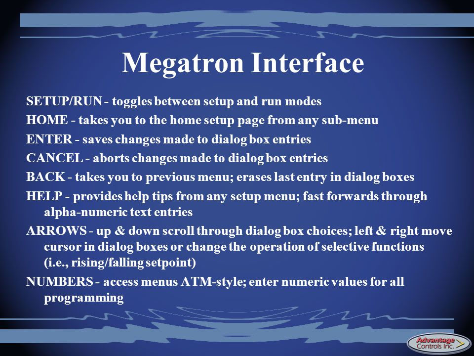 Megatron Interface SETUP/RUN - toggles between setup and run modes